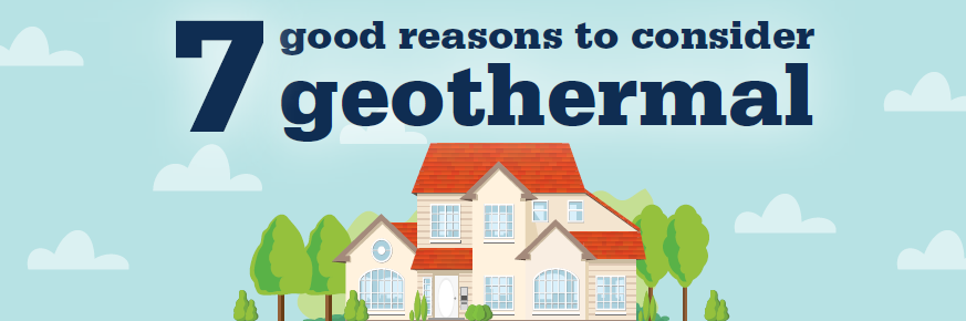 7 Reasons to consider geothermal